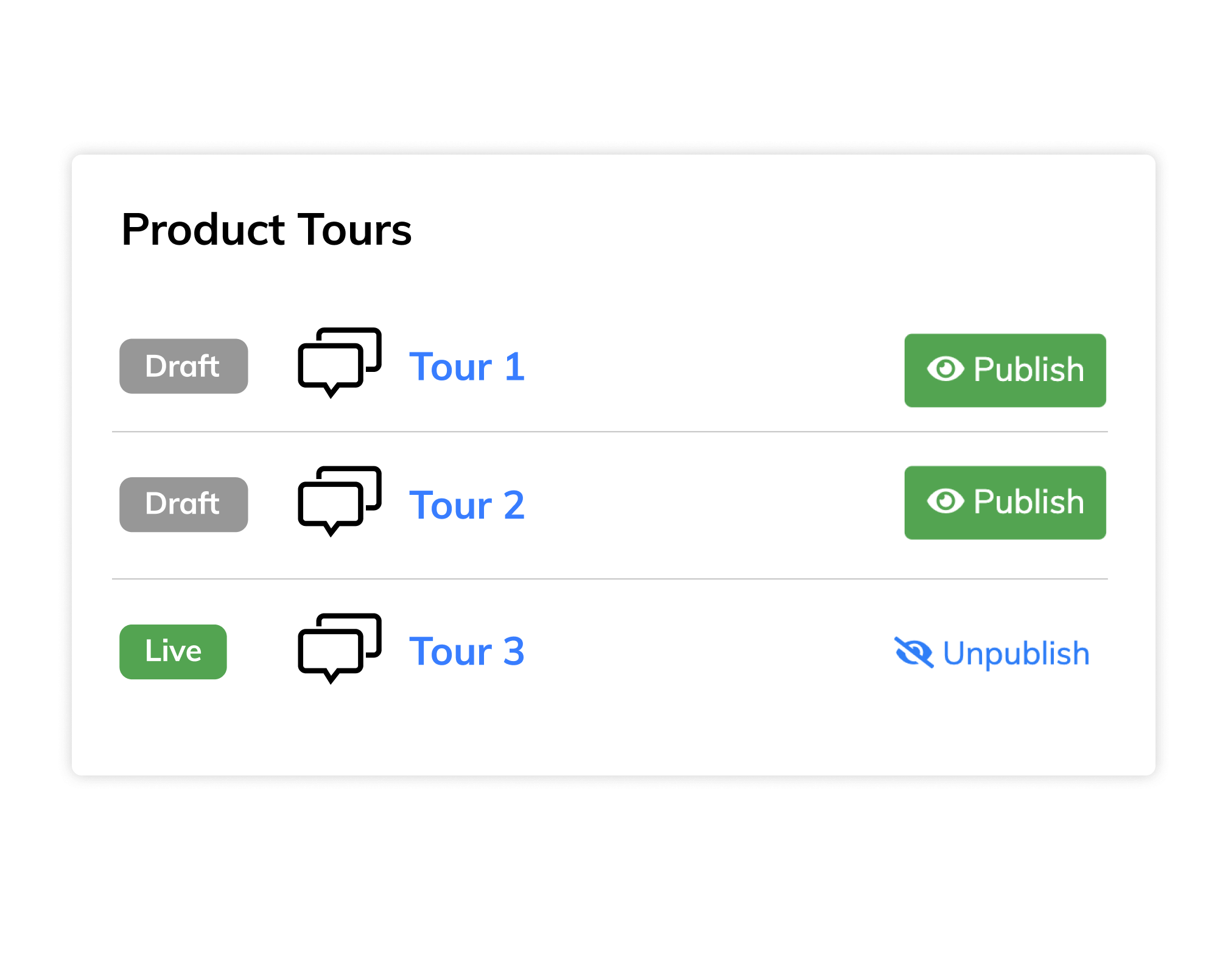 Push changes instantly with our product tour software